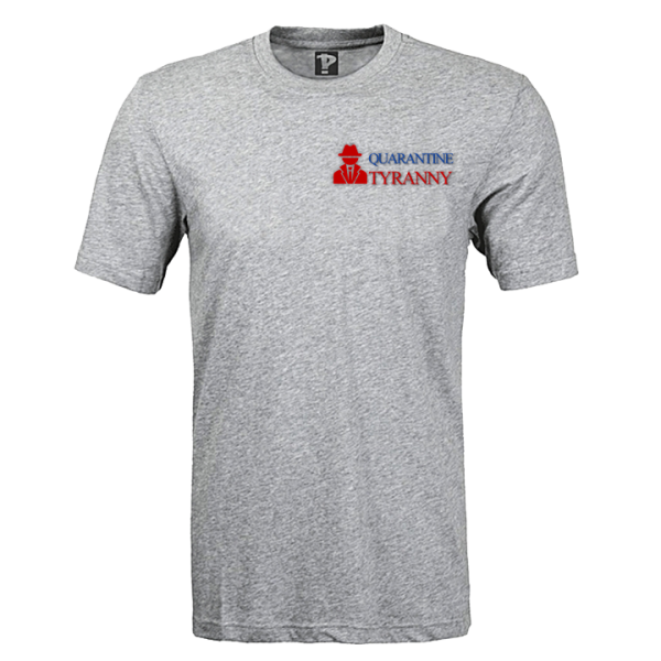 Quarantine Tyranny T-Shirt From Envisionaries